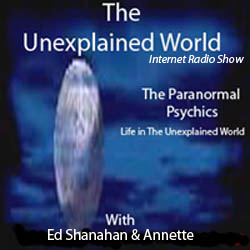 The Unexplained World - Internet Radio Show